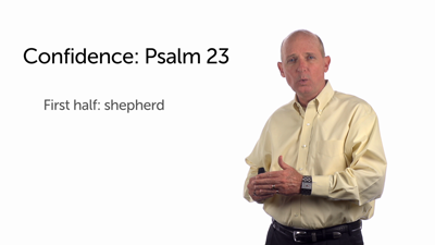 A Song of Confidence: Psalm 23