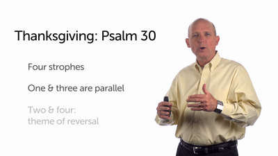 A Song of Thanksgiving: Psalm 30