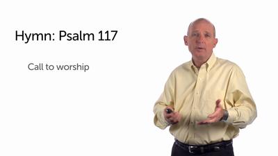A Hymn: Psalm 117