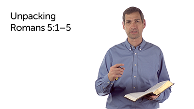 Outlining an Epistle (Rom 5:1–5)