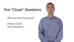 """Five """"Closet"""" Questions"""