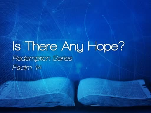 Is There Any Hope? - April 23, 2017