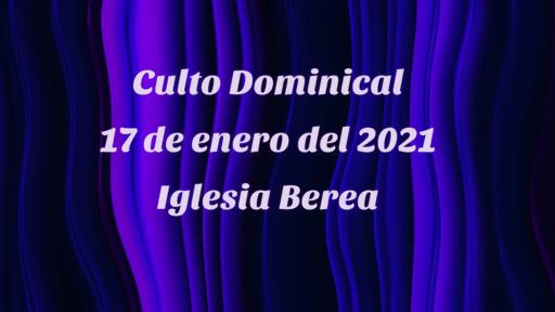 Culto Dominical 17 de enero