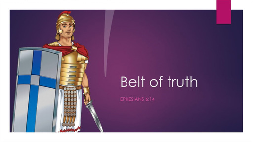 2. Belt of truth - Sunday January 10, 2021