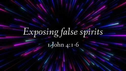 Exposing False Spirits