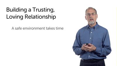 Building a Trusting, Loving Relationship