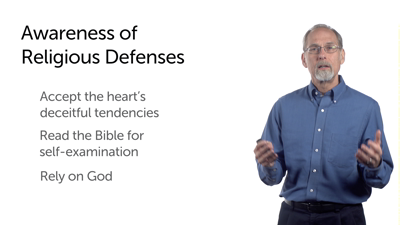 Becoming Aware of and Free of Our Religious Defenses