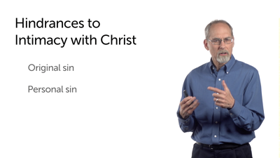 Hindrances to Intimacy with Christ