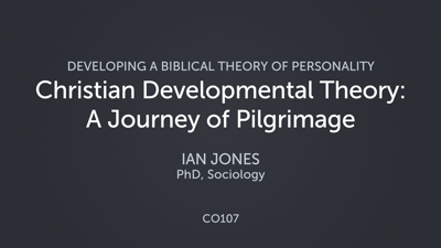 Christian Developmental Theory: A Journey of Pilgrimage