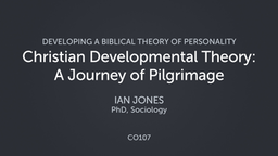 Christian Developmental Theory: A Journey of Pilgrimage