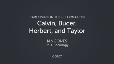 Calvin, Bucer, Herbert, and Taylor