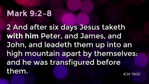 Focus! Mark 9:2-8