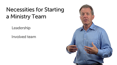 Necessary Ingredients for Starting a Ministry Team