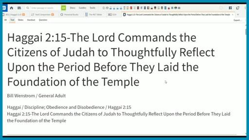 Haggai 2:15-The Lord Commands the Citizens of Judah to Thoughtfully Reflect Upon the Period Before They Laid the Foundation of the Temple