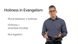 What Is the Role of Holiness?