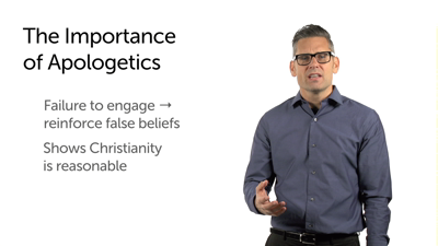 The Importance of Apologetics