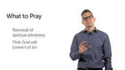Prayer and Spiritual Blindness