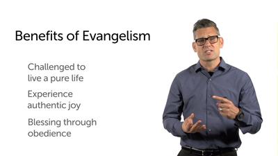 The Benefits of Evangelism, Part 2