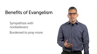 The Benefits of Evangelism, Part 1