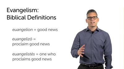 Defining Evangelism