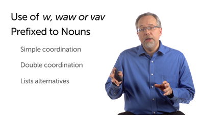 Conjunction וְ (w, waw or vav)