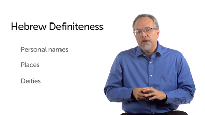 Nouns: Definiteness and the Definite Article