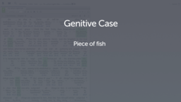 Introducing the Genitive Case