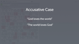 Introducing the Accusative Case