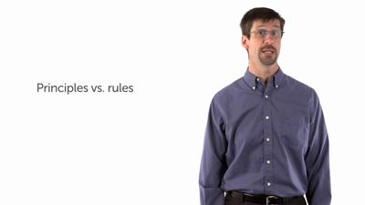 Principles vs. Rules