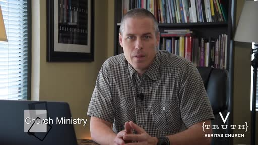 #9 Intro To Veritas - Church Ministry