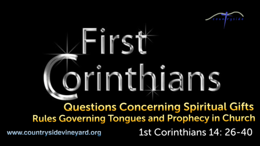 Questions Concerning Spiritual Gifts - Rules Governing Tongues and Prophecy in Church