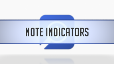 Note Indicators