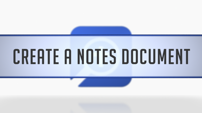Creating a Note File