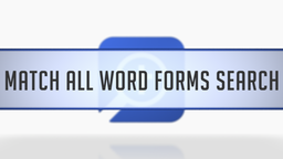 Match All Word Forms Search