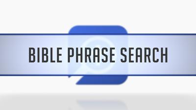 Bible Phrase Search