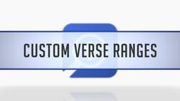 Custom Verse Ranges
