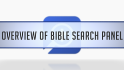 Overview of Bible Search