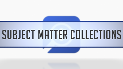 Subject Matter Collections