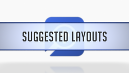 Suggested Layouts