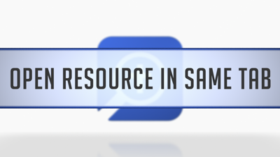 Opening Resources in the Same Tab