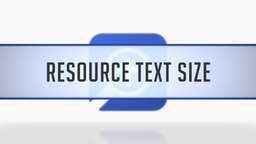 Setting the Resource Text Size