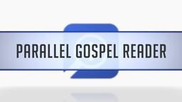 Parallel Gospel Reader