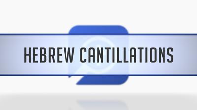 Hebrew Cantillations