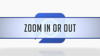 Zooming In and Out