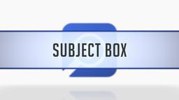 Subject Box
