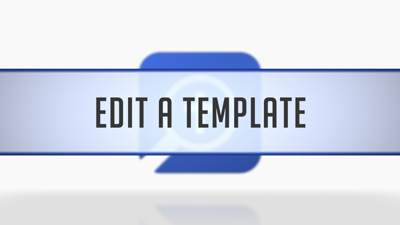 Editing a Custom Template
