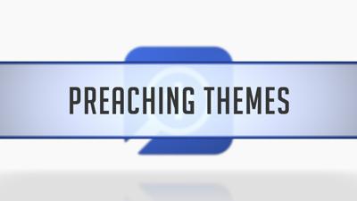 Sermon Themes