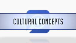 Cultural Concepts in the Passage Guide