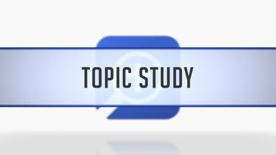 Topic Study