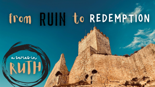 From Ruin to Redemption